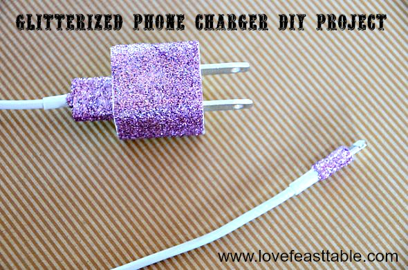 Glitterized Phone Charger DIY Project www.lovefeasttable.com