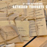 Gift Idea ~ Gathered Thoughts Cards