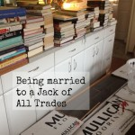 Being Married to a Jack of All Trades