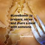 LoveBomb Lasagna Style