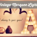 Vintage Marquee Light http://www.lovefeastshop.com