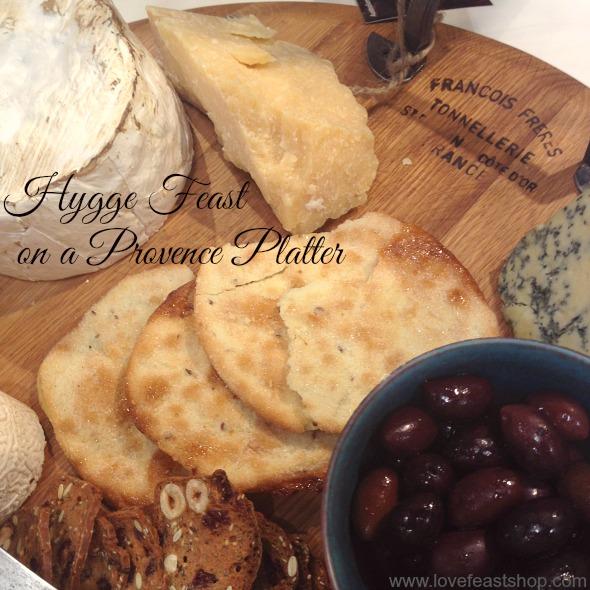 Hygge Feast on a Provence Platter http://www.lovefeastshop.com