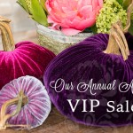 Shop our Annual August VIP Sale now!